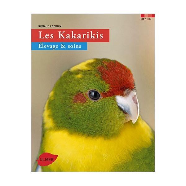 Les Kakarikis, élevage et soins